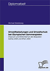 Diplom.de: Umweltbelastungen und Umweltschutz bei Olympischen Sommerspielen - eBook