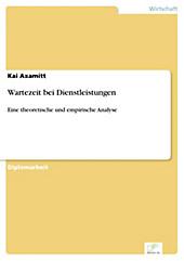 Diplom.de: Wartezeit bei Dienstleistungen - eBook - Kai Axamitt,