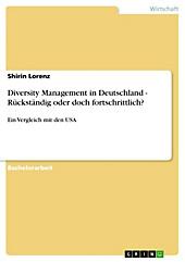 Diversity Management in Deutschland - Rückständig oder doch fortschrittlich? - eBook - Shirin Lorenz,