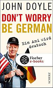 Don't worry, be German - eBook - John Doyle,