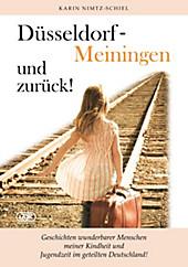 Düsseldorf - Meiningen und zurück! - eBook - Karin Nimtz-Schiel,