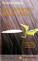 Edition Aufatmen: Das Geheimnis deiner Stärke - eBook - Thomas Härry,
