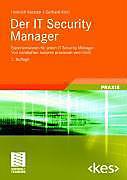 Edition kes: Der IT Security Manager - eBook - Gerhard Klett, Heinrich Kersten,