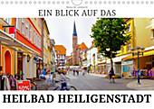 Ein Blick auf das Heilbad Heiligenstadt (Wandkalender 2020 DIN A4 quer) - Kalender - Markus W. Lambrecht,
