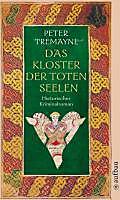 Ein Fall für Schwester Fidelma Band 12: Das Kloster der toten Seelen - eBook - Peter Tremayne,