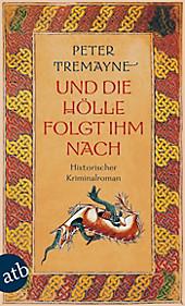 Ein Fall für Schwester Fidelma Band 3: Und die Hölle folgte ihm nach - eBook - Peter Tremayne,