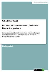 Ein Netz ist kein Baum und / oder die Fäden sind gerissen - eBook - Robert Dennhardt,