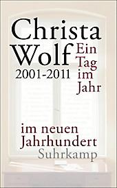 Ein Tag im Jahr im neuen Jahrhundert - eBook - Christa Wolf,