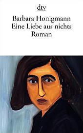 Eine Liebe aus nichts - eBook - Barbara Honigmann,