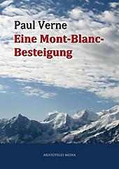 Eine Mont-Blanc-Besteigung - eBook - Paul Verne,