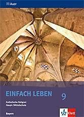 EinFACH Leben, Ausgabe Hauptschule in Bayern: 9. Jahrgangsstufe.  - Buch