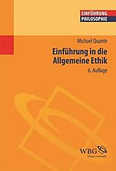 Einführung in die allgemeine Ethik - eBook - Michael Quante,