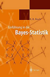 Einführung in die Bayes-Statistik. Karl-Rudolf Koch, - Buch - Karl-Rudolf Koch,