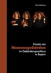 Einsatz von Namensgebärden im Gebärdensprachkurs in Bayern - eBook - Kerstin Mackevicius,