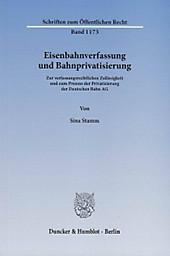Eisenbahnverfassung und Bahnprivatisierung. Sina Stamm, - Buch - Sina Stamm,