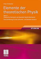 Elemente der Theoretischen Physik. Franz Embacher, Beatrix Hiesmayr, - Buch - Franz Embacher, Beatrix Hiesmayr,