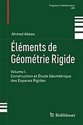 Éléments de Géométrie Rigide. Ahmed Abbes, - Buch - Ahmed Abbes,