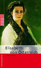 Elisabeth von Österreich. Lisbeth Exner, - Buch - Lisbeth Exner,