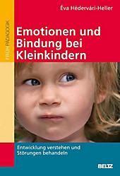 Emotionen und Bindung bei Kleinkindern - eBook - Éva Hédervári-Heller,