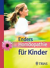 Enders' Homöopathie für Kinder - eBook - Norbert Enders,