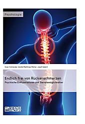 Endlich frei von Rückenschmerzen - eBook - André Matthias Müller, Josef Galert, Sven Schneider,