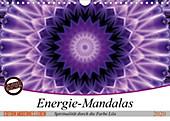 Energie - Mandalas, Spiritualität durch die Farbe Lila (Wandkalender 2020 DIN A4 quer) - Kalender - Christine Bässler,