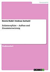 Erdatmosphäre - Aufbau und Zusammensetzung - eBook - Andreas Sochacki, Dennis Hodel,