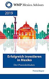 Erfolgreich investieren in Mexiko - eBook - Thomas Wagner,