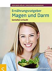 Ernährungsratgeber Magen und Darm - eBook - Christiane Weißenberger, Sven-David Müller,