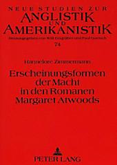 Erscheinungsformen der Macht in den Romanen Margaret Atwoods. Hannelore Zimmermann, - Buch - Hannelore Zimmermann,