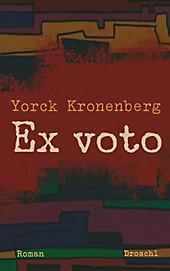 Ex voto - eBook - Yorck Kronenberg,