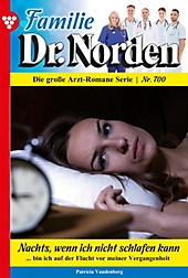 Familie Dr. Norden: 700 Familie Dr. Norden 700 - Arztroman - eBook - Patricia Vandenberg,