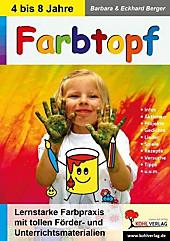 Farbtopf. Eckhard Berger, Barbara Berger, - Buch - Eckhard Berger, Barbara Berger,