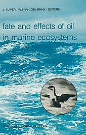 Fate and Effects of Oil in Marine Ecosystems.  - Buch