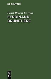 Ferdinand Brunetière - eBook - Ernst Robert Curtius,