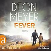 Fever (Gekürzt) - eBook - Deon Meyer,