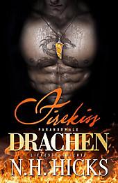 Firekiss: Paranormale Drachen-Liebesgeschichte - eBook - N. H. Hicks,