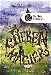 Fischer Schatzinsel Hardcover: Sieben Magier - eBook - Caro King,