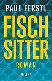 Fischsitter - eBook - Paul Ferstl,