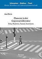 Flaneure in der Gegenwartsliteratur. Jan Rhein, - Buch - Jan Rhein,