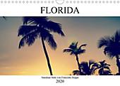 Florida - Sunshine State (Wandkalender 2020 DIN A4 quer) - Kalender - Franziska Hoppe,