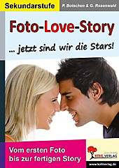 Foto-Love-Story. Peter Botschen, Gabriela Rosenwald, - Buch - Peter Botschen, Gabriela Rosenwald,