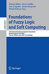 Foundations of Fuzzy Logic and Soft Computing.  - Buch