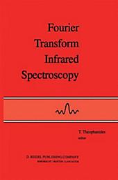 Fourier Transform Infrared Spectroscopy.  - Buch