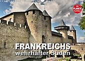 Frankreichs wehrhafter Süden - Festungen und Wehranlagen im Languedoc-Roussillon (Wandkalender 2020 DIN A3 quer) - Kalender - Thomas Bartruff,
