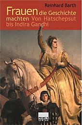 Frauen die Geschichte machten - eBook - Reinhard Barth,