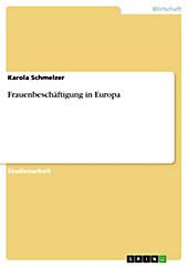 Frauenbeschäftigung in Europa - eBook - Karola Schmelzer,