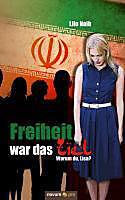 Freiheit war das Ziel - eBook - Lilo Naib,