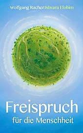 Freispruch für die Menschheit - eBook - Wolfgang Racher,