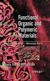 Functional Organic and Polymeric Materials. Richardson, - Buch - Richardson,